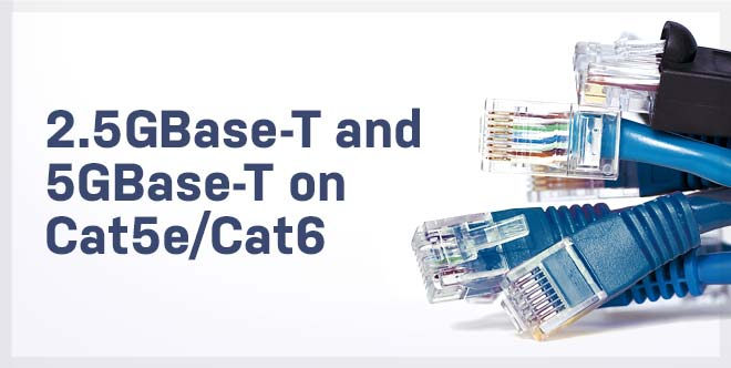 2-5gbase-t-and-5gbase-t-on-cast5e_cat6